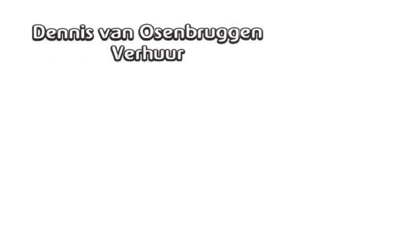 Dennis van Osenbruggen Verhuur